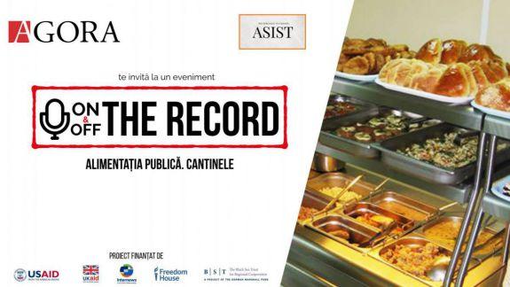 Asigură cantinele o alimentație calitativă? Urmărește LIVE discuția de la ON&OFF the Record (VIDEO)