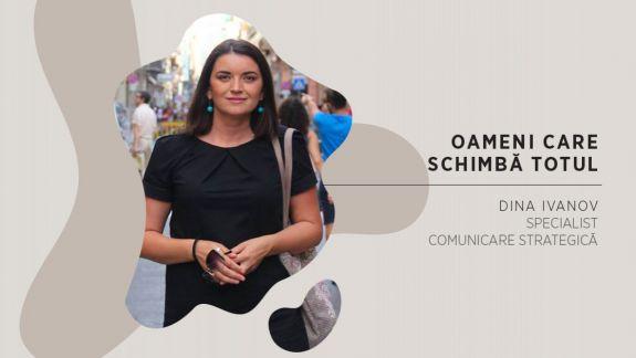 Oameni care schimbă totul: Dina Ivanov, despre campaniile de angajator și provocările brandurilor de a fi atractive pentru cei mai buni candidați (VIDEO)