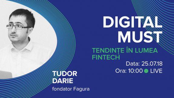 VIDEO. DigitalMUST: Analizăm tendințele în lumea FinTech